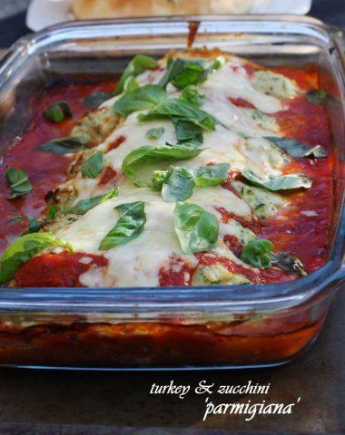 Turkey & zucchini 'parmigiana'