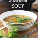 5 favourite crock pot tips & Thai pumpkin & red lentil soup