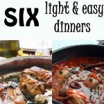 Six light & easy dinners