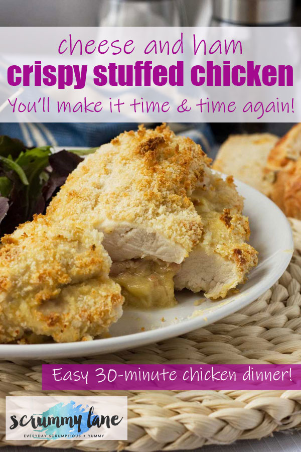 Pinterest image of a baked crispy ham and cheese stuffed chicken meal