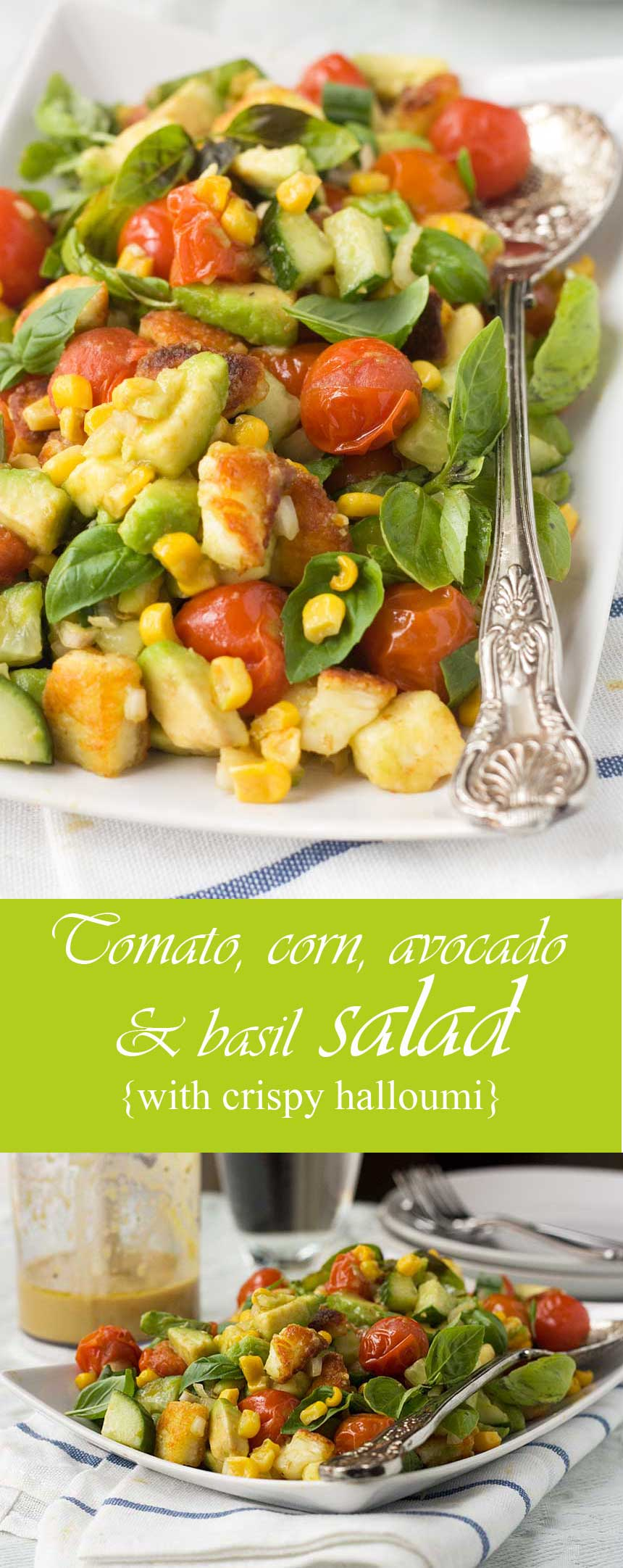 Tomato, corn, avocado and basil salad (with crispy halloumi cheese!)