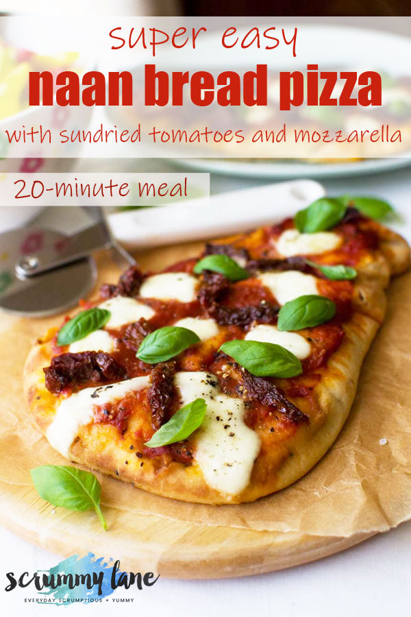 Pinterest image of a naan pizza with sundried tomatoes and mozzarella