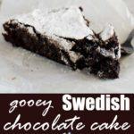 6-ingredient Swedish chocolate cake (kladdkaka)