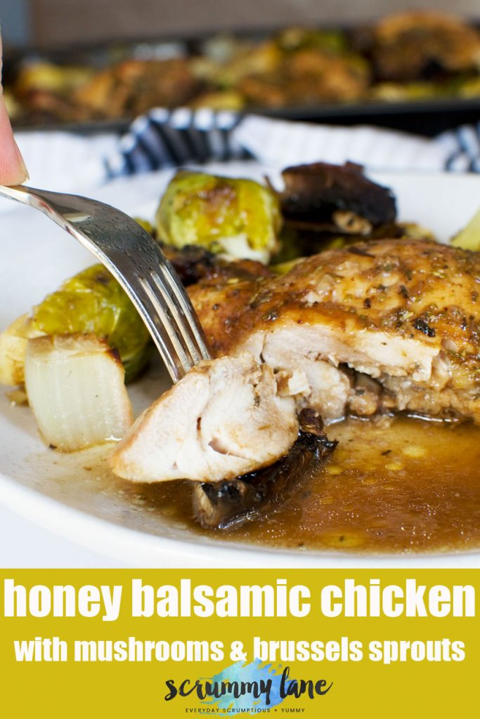 Honey balsamic chicken with mushrooms & brussels sprouts