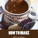 How to make thick Italian hot chocolate