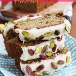 3 slices of banana pistachio bread with white chocolate cream cheese frosting on top of each other