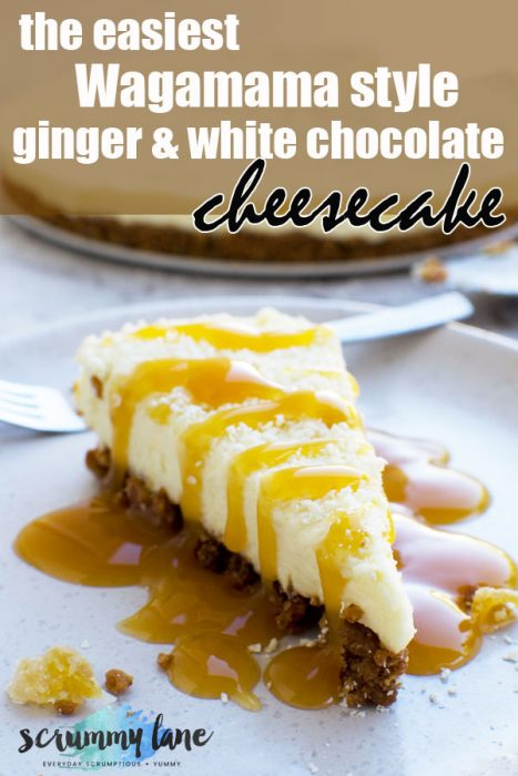The easiest ginger and white chocolate cheesecake (Wagamama style)