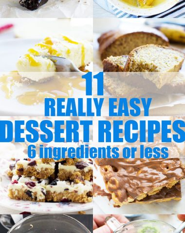 a collage of 11 really easy dessert recipes with a post title on it