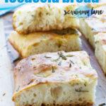Pinterest image of slices of freshly baked Italian focaccia bread