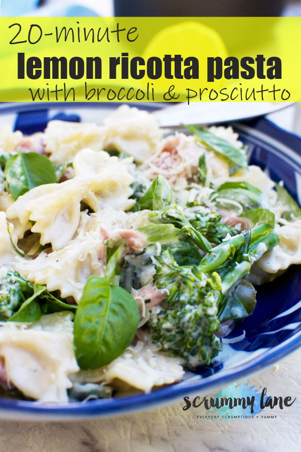 A Pinterest close up image of lemon ricotta pasta with broccoli and prosciutto