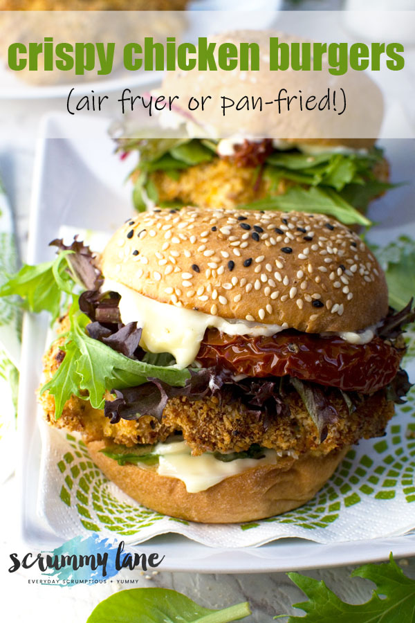 Crispy Chicken Burgers Air Fryer Or Pan Fried Scrummy Lane