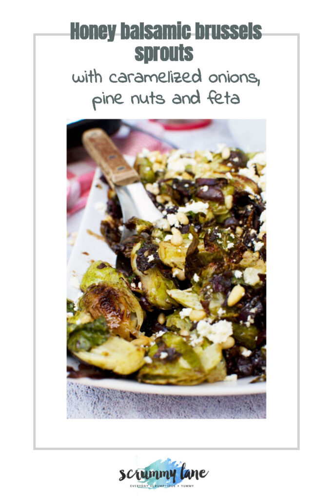 honey balsamic brussels sprouts with pine nuts and feta in the centre of a white image with title for Pinterest