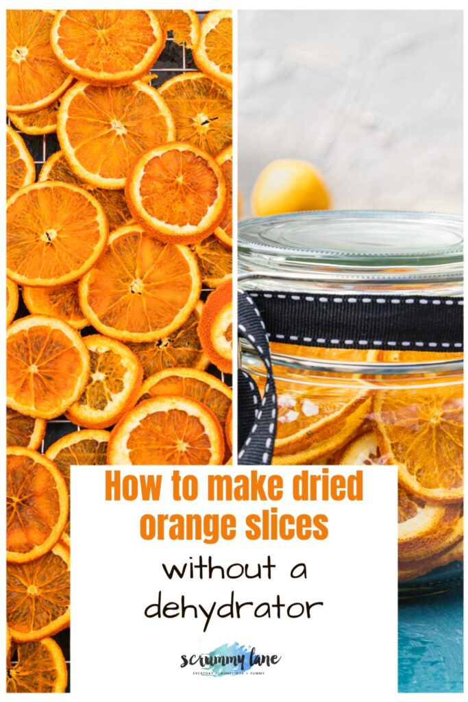 collage of 2 images with one of dried orange slices from above and another showing dried orange slices ready to give as a gift and with a title on it for Pinterest